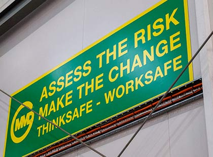 Thinksafe Worksafe sign at MMD's factory